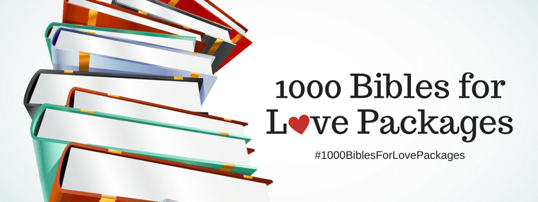 1000 Bibles for Love Packages | Love Packages